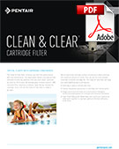 Clean and Clear Cartridge Filter Brochure